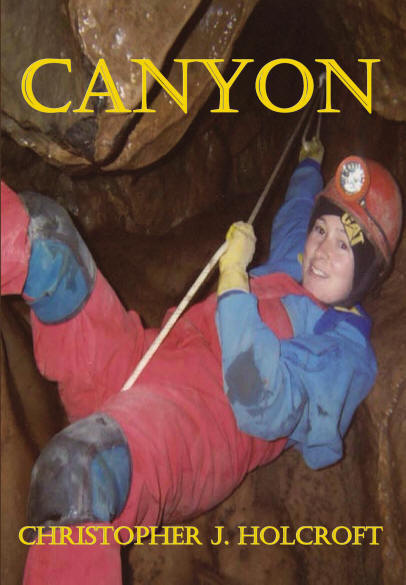 CANYON by Christopher J. Holcroft